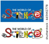 the world of science | Shutterstock .eps vector #665442778