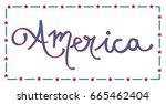 america lettering | Shutterstock .eps vector #665462404