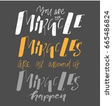 miracles are all around us.... | Shutterstock .eps vector #665486824
