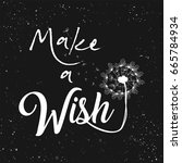 make a wish with flying blow... | Shutterstock .eps vector #665784934