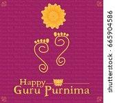 guru purnima vector... | Shutterstock .eps vector #665904586