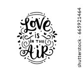 lettering print with quote love ... | Shutterstock .eps vector #665921464