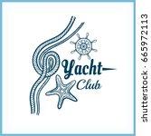 yacht club. blue badge on white ...   Shutterstock .eps vector #665972113