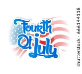 fourth of july on beautiful... | Shutterstock .eps vector #666144118