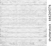 wood pine plank white texture... | Shutterstock . vector #666264376