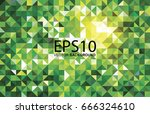 abstract triangle green color... | Shutterstock .eps vector #666324610