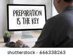 preparation is the key plan be...   Shutterstock . vector #666338263
