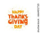 happy thanksgiving. vector... | Shutterstock .eps vector #666401710