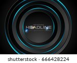 black circles with blue neon... | Shutterstock .eps vector #666428224