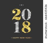 2018 happy new year vector... | Shutterstock .eps vector #666435436