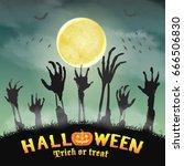 halloween zombie hand in a... | Shutterstock .eps vector #666506830