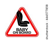 baby on board sign with child... | Shutterstock .eps vector #666577858
