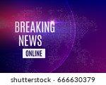 breaking news online...   Shutterstock .eps vector #666630379