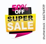 super sale banner. vector... | Shutterstock .eps vector #666766939