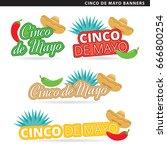 set of cinco de mayo banners in ... | Shutterstock .eps vector #666800254