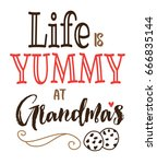 life is yummy at grandma's... | Shutterstock .eps vector #666835144