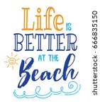 life is better at the beach... | Shutterstock .eps vector #666835150