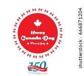 happy canada day vector... | Shutterstock .eps vector #666871204
