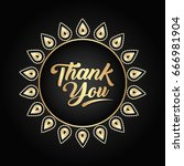 thank you hand lettering... | Shutterstock .eps vector #666981904