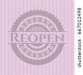 reopen badge with pink... | Shutterstock .eps vector #667012498