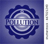 pollution badge with jean... | Shutterstock .eps vector #667021240