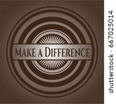 make a difference badge with... | Shutterstock .eps vector #667025014