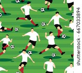 seamless soccer players playing ... | Shutterstock .eps vector #667033894