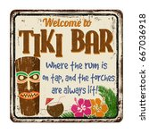 welcome to tiki bar vintage... | Shutterstock .eps vector #667036918