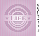 life badge with pink background | Shutterstock .eps vector #667048960