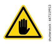 hand hazard sign. symbol ... | Shutterstock .eps vector #667119913