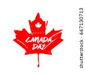 happy canada day. red maple... | Shutterstock .eps vector #667130713