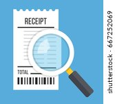 receipt and magnifying glass.... | Shutterstock .eps vector #667252069