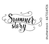 summer story. vector lettering... | Shutterstock .eps vector #667316926