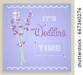 lavender wedding time   Shutterstock .eps vector #667360276