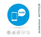 byod sign icon. bring your own... | Shutterstock . vector #667370128