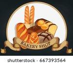 baking shop emblem. bread logo... | Shutterstock .eps vector #667393564