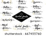 bridal party hand lettering... | Shutterstock .eps vector #667455760