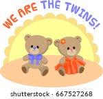 baby boy and baby girl teddy... | Shutterstock .eps vector #667527268