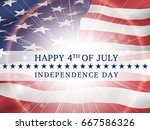 happy 4th of july  independence ... | Shutterstock .eps vector #667586326
