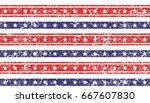 4th of july stars and stripes... | Shutterstock .eps vector #667607830