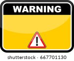 warning sign | Shutterstock .eps vector #667701130