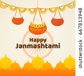 happy janmashtami poster or... | Shutterstock .eps vector #667813948