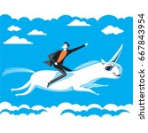 businessman riding on unicorn... | Shutterstock .eps vector #667843954