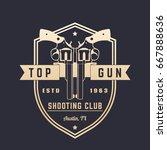 gun club vintage logo  vector... | Shutterstock .eps vector #667888636