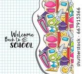 welcome back to school doodle... | Shutterstock .eps vector #667915366