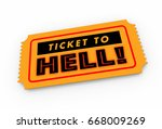 ticket to hell bad trip awful... | Shutterstock . vector #668009269