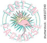 flamingo and slogan graphic... | Shutterstock .eps vector #668107240
