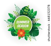 summer season design. tropical... | Shutterstock .eps vector #668152378