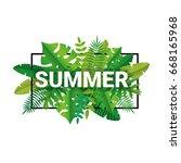 tropical summer paper... | Shutterstock . vector #668165968