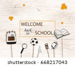 welcome back to school... | Shutterstock . vector #668217043